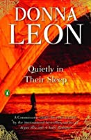 Quietly in Their Sleep: A Commissario Guido Brunetti Mystery