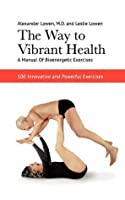 The Way to Vibrant Health