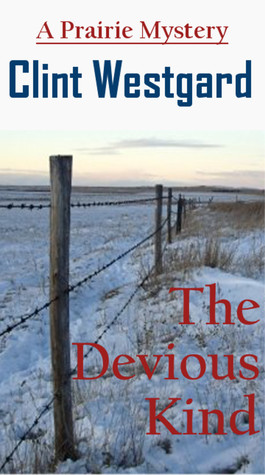 The Devious Kind  by  Clint Westgard