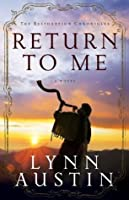 Return to Me (The Restoration Chronicles #1)