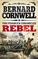 Rebel (The Starbuck Chronicles, Book 1)