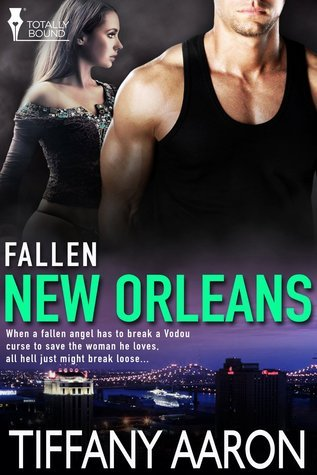 New Orleans (Fallen #3)  by  Tiffany Aaron