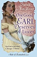 One Good Earl Deserves a Lover: Number 2 in series (Rules of Scoundrels)