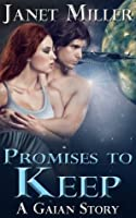 Promises To Keep (Gaian Series)