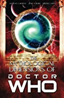 The Mythological Dimensions of Doctor Who (The Mythological Dimensions...)