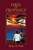 Fires of Prophecy (The Morcyth Saga, #2)