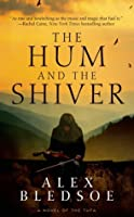 The Hum and the Shiver (Tufa #1)