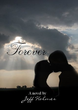 Forever  by  Jeff Holmes