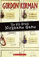 The 6th Grade Nickname Game