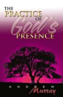 Practice of God's Presence (7 in 1 Anthology)