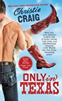Only in Texas (Hotter in Texas #1)