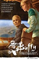 Buffy the Vampire Slayer Season 9 Volume 2: On Your Own (Buffy the Vampire Slayer (Dark Horse))