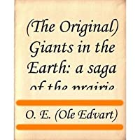 Giants in the Earth: A Saga of the Prairie