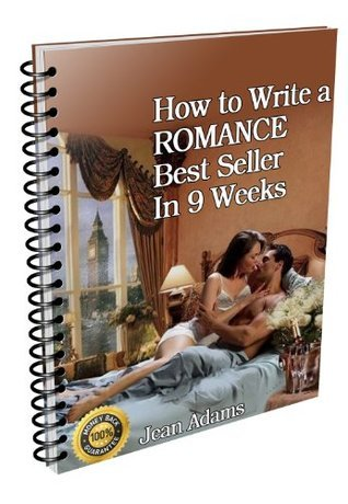 1 How to write a romance comedy best-seller in 9 weeks. Romantic Fiction (How to write a romance best-seller in 9 weeks) Brian Morris