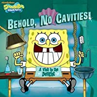 Behold, No Cavities! A Visit to the Dentist (SpongeBob SquarePants)