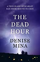 The Dead Hour (Paddy Meehan)