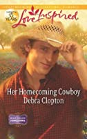 Her Homecoming Cowboy (Love Inspired)
