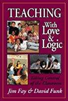 Teaching with Love & Logic