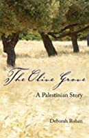 The Olive Grove: A Palestinian Story