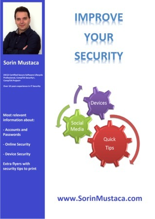 Improve Your Security  by  Sorin Mustaca