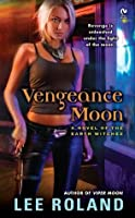 Vengeance Moon: A Novel of the Earth Witches