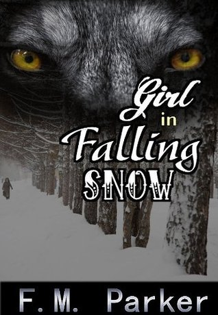 Girl in Falling Snow  by  F.M. Parker
