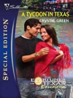 A Tycoon in Texas (The Foruntes of Texas: Reunion)