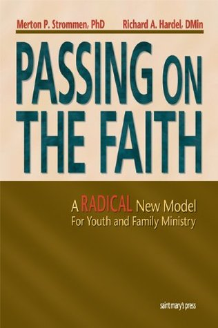 Youth Ministry That Transforms  by  Merton P. Strommen
