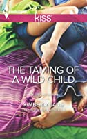 The Taming of a Wild Child (The LaBlanc Sisters)