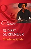 Sunset Surrender (Rich, Rugged Ranchers - Book 1)
