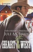 Hitched by Christmas (Heart of the West)