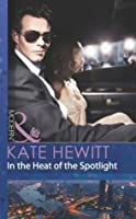 In the Heat of the Spotlight (The Bryants: Powerful & Proud #2)