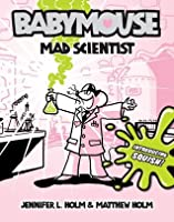 Mad Scientist (Babymouse, #14)