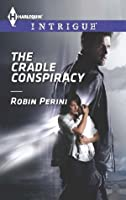 The Cradle Conspiracy (Harlequin Intrigue)