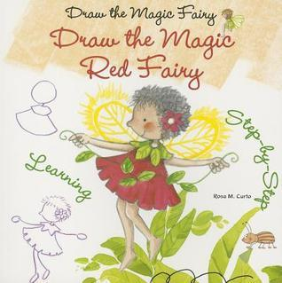 Draw the Magic Red Fairy  by  Rosa María Curto