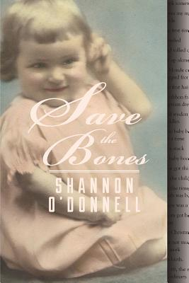Save the Bones Shannon ODonnell