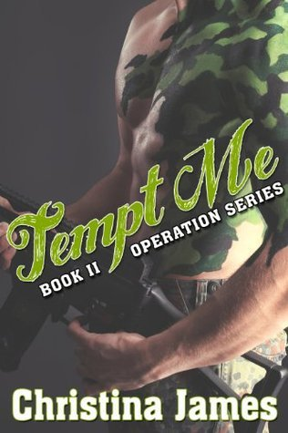 Operation: Tempt Me (Operation Series) Christina James