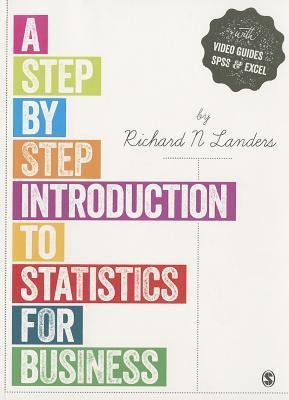 A Step-By-Step Introduction to Statistics for Business and Economics Peter J Nelsen