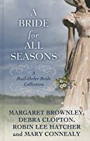A Bride for All Seasons: The Mail-Order Bride Collection