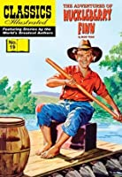 Huckleberry Finn [with panel zoom] (Classics Illustrated)