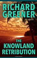 The Knowland Retribution (The Locator Series)
