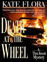 Death at the Wheel (Thea Kozak series)