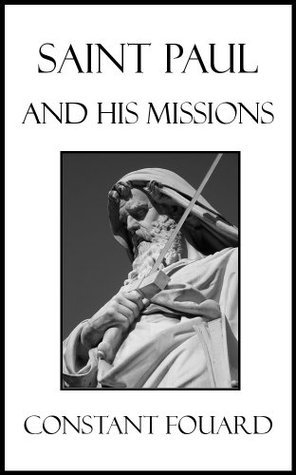 Saint Paul and His Missions Constant Fouard