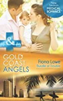 Gold Coast Angels: Bundle of Trouble (Gold Coast Angels - Book 3)