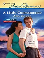 A Little Consequence (Harlequin Super Romance)