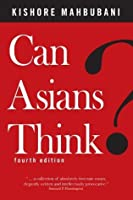 Can Asians Think? [4th Edition]