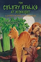 The Celery Stalks At Midnight (Bunnicula and Friends)