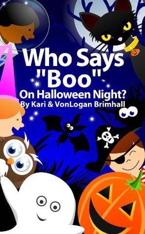 Who Says Boo On Halloween Night? (Who Are You? Series)  by  Kari Brimhall