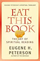 Eat This Book: The Art of Spiritual Reading