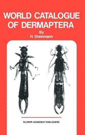 World Catalogue of Dermapters H. Steinmann